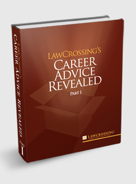 LawCrossing's Career Advice Revealed, Part I