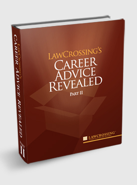LawCrossing's Career Advice Revealed, Part II