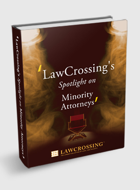 LawCrossing's Spotlight on Minority Attorneys