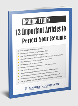 Resume Truths: 12 Important Articles to Perfect Your Resume